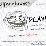 Trollface Launch Screenshot
