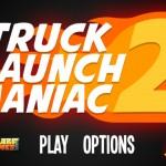 Truck Launch Maniac 2 Screenshot