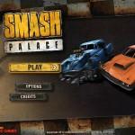 Smash Palace Screenshot