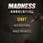 Madness Ambulation Screenshot