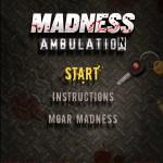 Madness Ambulation Screenshot