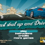 Just Shut Up And Drive Screenshot