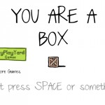 Hey You Are a Box Screenshot